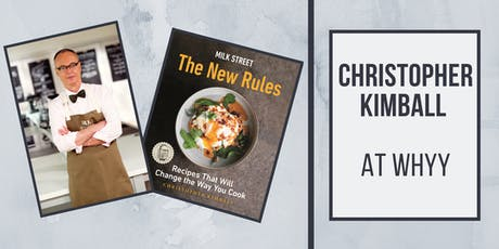 Milk Street's Christopher Kimball at WHYY tickets