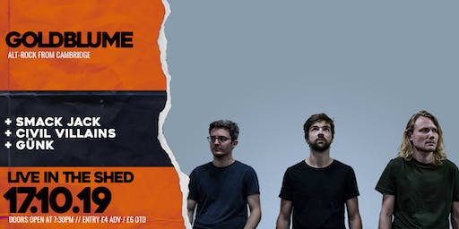 Goldblume // The Shed // 17.10.2019