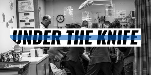 Under The Knife Film Screening