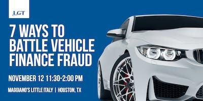 Dealer Lunch N' Learn: 7 Ways to Battle Vehicle Finance Fraud