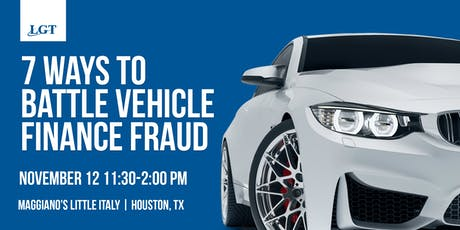 Dealer Lunch N' Learn: 7 Ways to Battle Vehicle Finance Fraud tickets
