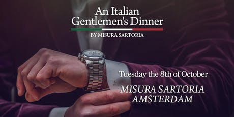 An Italian Gentlemen's Dinner by Misura tickets