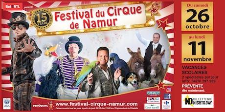 Festival du Cirque de Namur 2019 - Lundi 28/10 14h00 billets