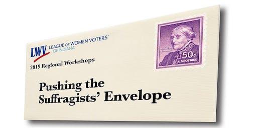 2019 League Workshop: Pushing the Suffragists' Envelope – Evansville