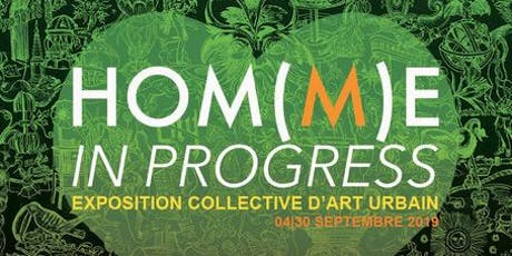 SOIRÉE HOM(M)E IN PROGRESS by Arty Show billets