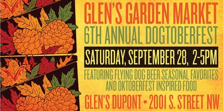 6th Annual Dogtoberfest at Glen's Garden Market tickets