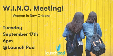 Women in New Orleans (WINO) - This month: Social Media in the Wild! tickets