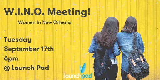 Women in New Orleans (WINO) - This month: Social Media in the Wild!