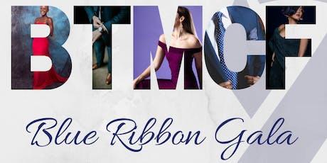 2019 BTMCF Blue Ribbon Gala billets