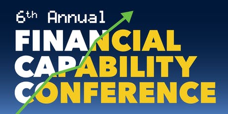 6th Annual Financial Capability Conference tickets