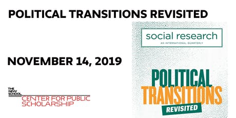 Political Transitions Revisited tickets