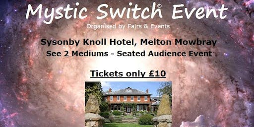 Mystic Switch Event - Melton Mowbray