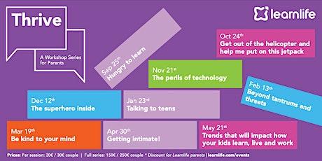 THRIVE: A Workshop Series for Parents entradas