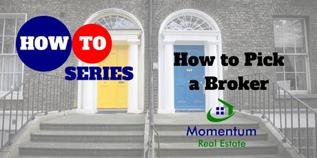 How-To Series: How to Pick a Broker tickets