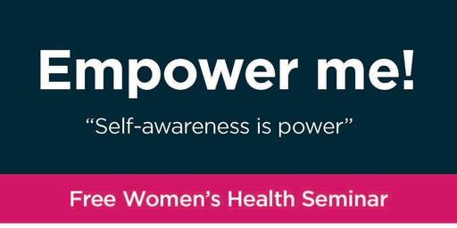 "Empower Me! ""Self-awareness is power"""