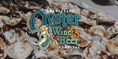 Chesapeake Oyster Wine & Beer Festival tickets