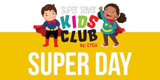 CTCU Kids Club - Super Day