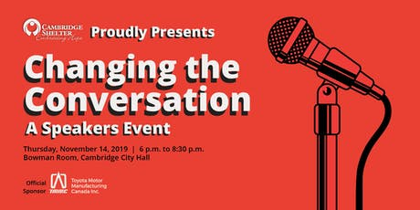 Changing the Conversation, A Speakers Event tickets