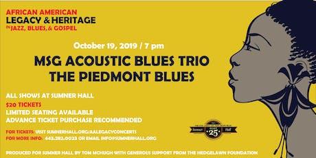 MSG Acoustic Blues Trio The Piedmont Blues tickets