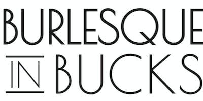 Burlesque in Bucks