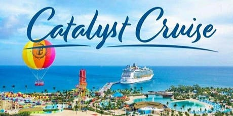 Catalyst Cruise - A Women's Summit To the Caribbean tickets