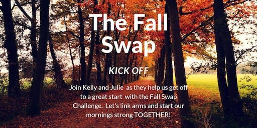 Fall Swap Kick Off