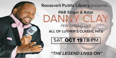 DANNY CLAY LIVE AT THE ROOSEVELT PUBLIC LIBRARY