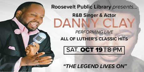 DANNY CLAY LIVE AT THE ROOSEVELT PUBLIC LIBRARY tickets