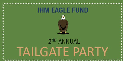 2019.2020 IHM Eagle Fund Tailgate Party
