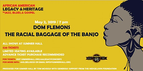 Dom Flemons The Radical Baggage of the Banjo tickets