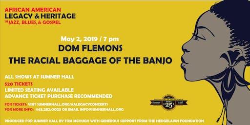 Dom Flemons The Radical Baggage of the Banjo