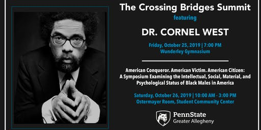 THE CROSSING BRIDGES SUMMIT: Featuring Dr. Cornel West