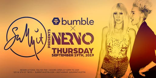 Bumble & Summit Present: NERVO