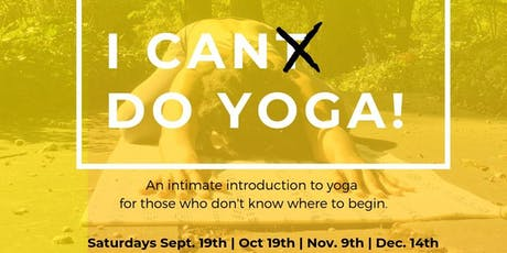 I Can(t) Do Yoga: Intro Yoga Class for REAL Beginners tickets