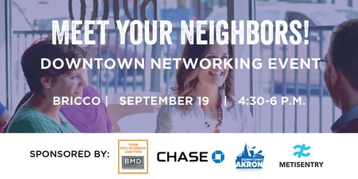 Meet Your Neighbors! Downtown networking event