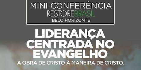 Restore Brasil BH - Mini conferência / A obra de Cristo à maneira de Cristo bilhetes