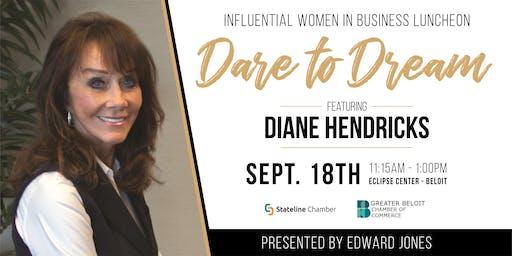 Influential Women in Business Luncheon - Featuring Diane Hendricks