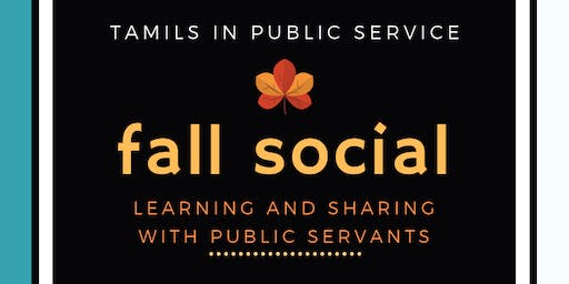 TiPS Fall Social: Learning + Sharing with Public Servants