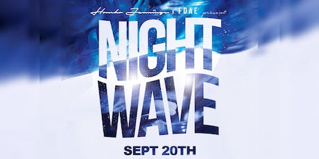 NIGHT WAVE tickets