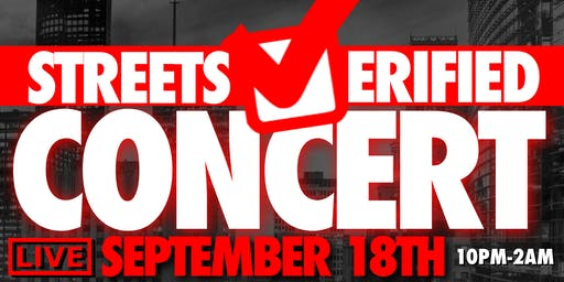 Streets Verified Concert (Houston) 9/18 @ 10PM