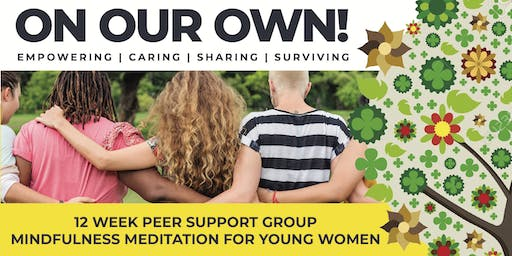 On Our Own: Mindfulness Meditation for Young Women