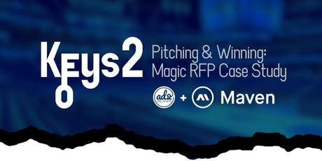 Keys 2: Pitching and Winning the Magic Case study with Maven Creative tickets