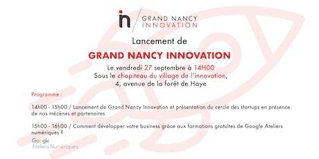 Lancement de Grand Nancy Innovation billets