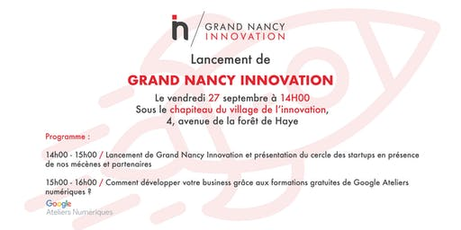 Lancement de Grand Nancy Innovation