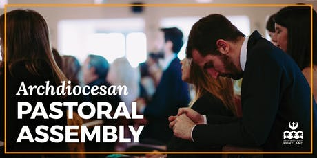 2019 Archdiocesan Pastoral Assembly entradas