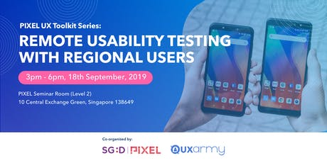 PIXEL UX Toolkit Series: Remote usability testing with regional users tickets