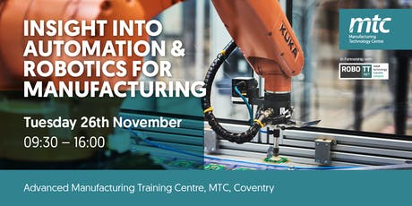 Insight into Automation & Robotics for Manufacturing tickets