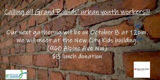 Grand Rapids Youth Workers Network Gathering
