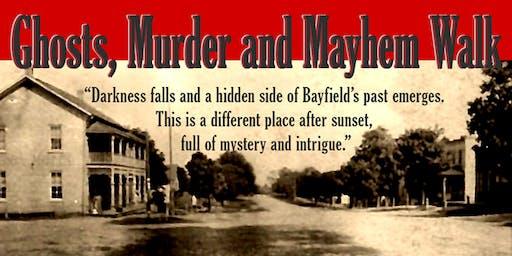 Ghosts, Murder, and Mayhem Walk