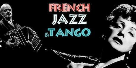 French Jazz & Tango Celebrating Piaf, Brel, Aznavour & Piazzolla tickets